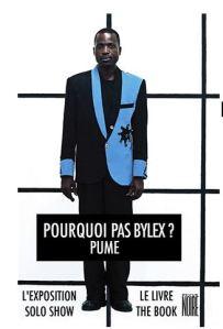 Revue Noire publicity poster for the Pume Bylex exhibition, « Pourquoi pas Bylex? »  PUME (2012).